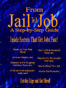 Jobs for Felons: From Jail to a Job