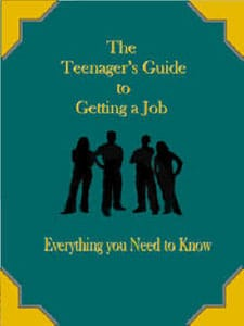 The Teenager's Guide to Getting a Job