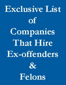 Jobs for Ex-offenders and Felons: Exclusive Updated List of Companies that Hire Ex-offenders and Felons