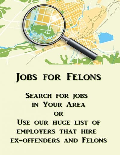 Jobs for Felons - Ultimate List of companies that hire
