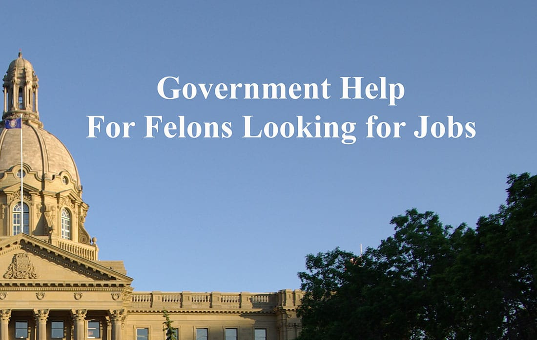 Jobs for Felons: Government Help For Felons Looking for Jobs